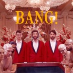 "WATCH: AJR released a new song ""Bang"" along with a music video"