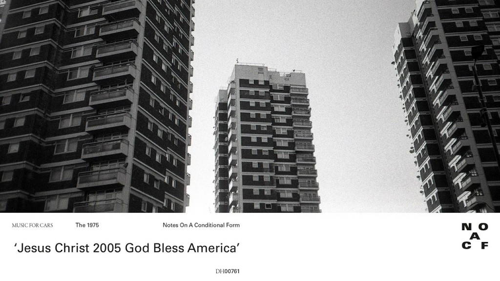 The 1975 Jesus Christ 2005 God Bless America