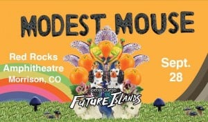 Modest Mouse Future Islands Tickets 09 28 21 17 60a6de2207296