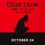 "Sign up here to win tickets for Billie Eilish ""Where Do We Go?"" The Livestream"
