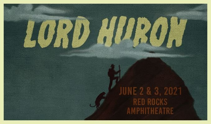 Lord Huron 6 3 21 Tickets 06 03 21 17 5ed159ffe6ce5