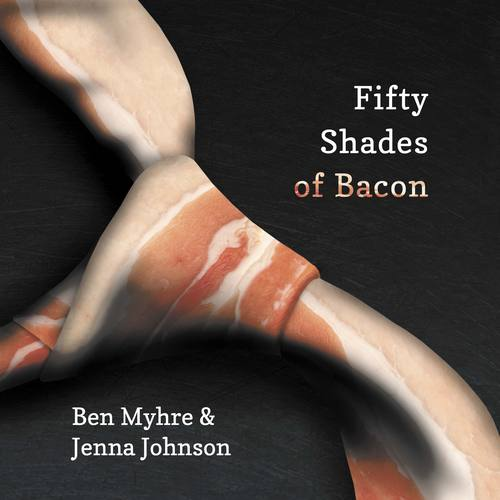 0829-f-fiftyshadesofbacon1