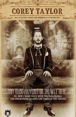 Corey-Taylor-A-Funny-Thing
