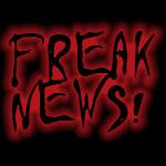 FREAK NEWS RECAP: 07/04/16 – 07/08/16