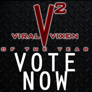 VIRAL VIXEN OF THE YEAR ROUND 1
