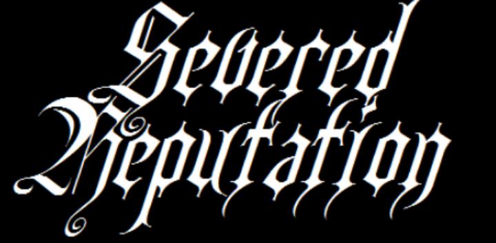 SEVERED REPUTATION