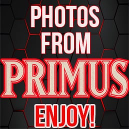 PRIMUS! Pictures By Terrell Stewart.