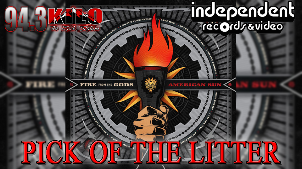 KILOs Pick Of The Litter : Fire From The Gods