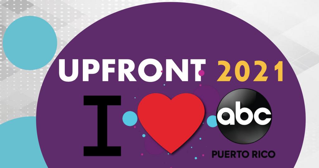 Upfront I Love Abc Puerto Rico