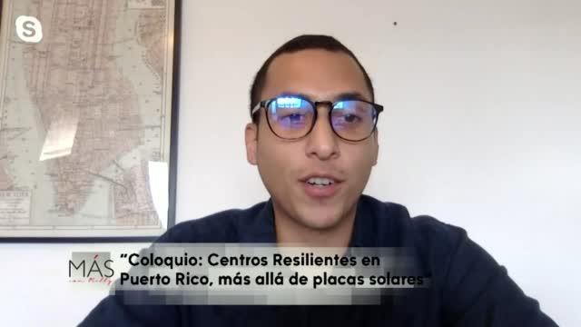 Mas Con Milly Coloquio Centros Resilientes En Puerto Rico Mas Alla De Las Placas Solares