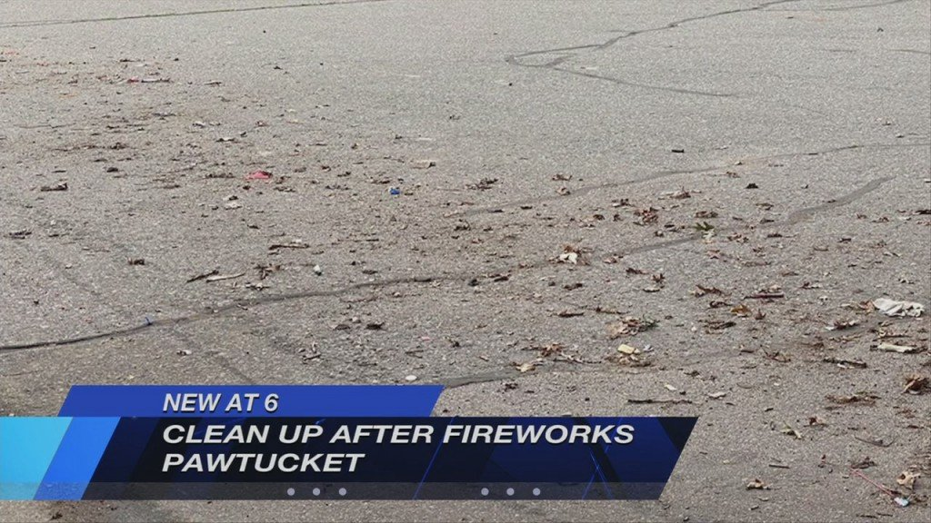 Fireworks Clean Up In Pawtucket