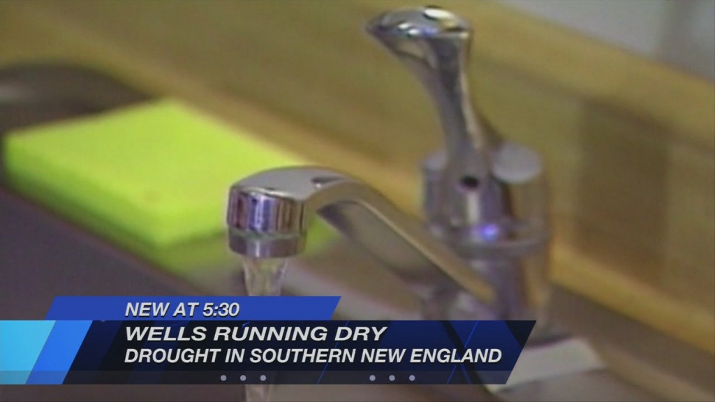 Amid Extreme Drought, Wells Are Drying Up All Around Southern New England