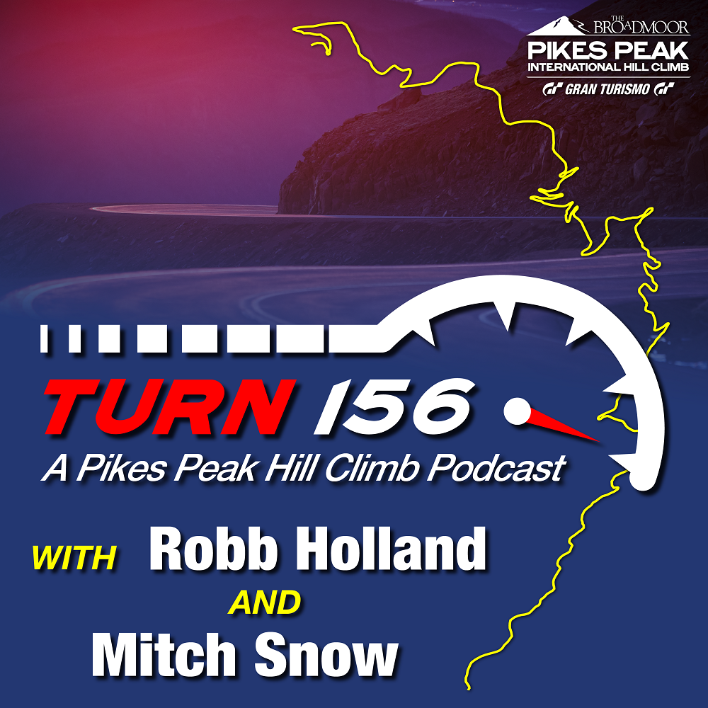 Turn 156 Pikes Peak Hill Climb Podcast Episode 2 Released Today With Special Guest Robin Shute