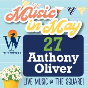 Music in May - Anthony Oliver @ The Waters Pike Road - Town Square | Pike Road | Alabama | United States