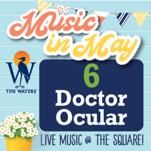 Music in May - Doctor Ocular @ The Waters Pike Road - Town Square | Pike Road | Alabama | United States