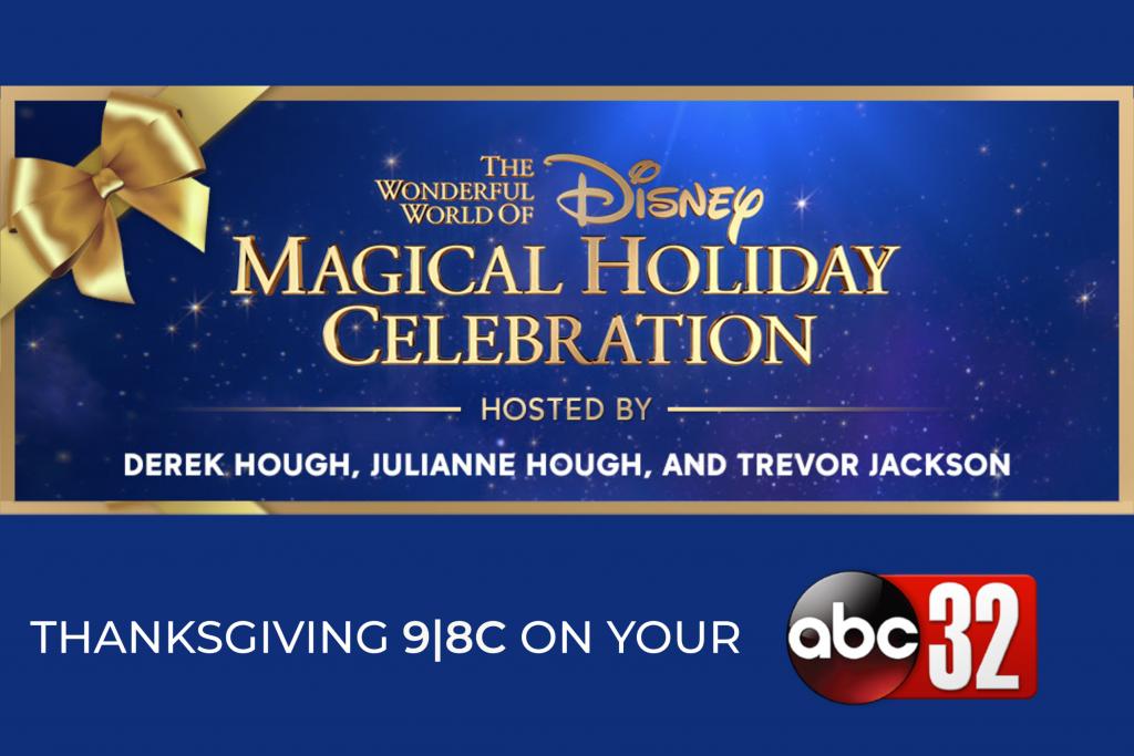 The Wonderful World of Disney: Magical Holiday Celebration - Alabama News