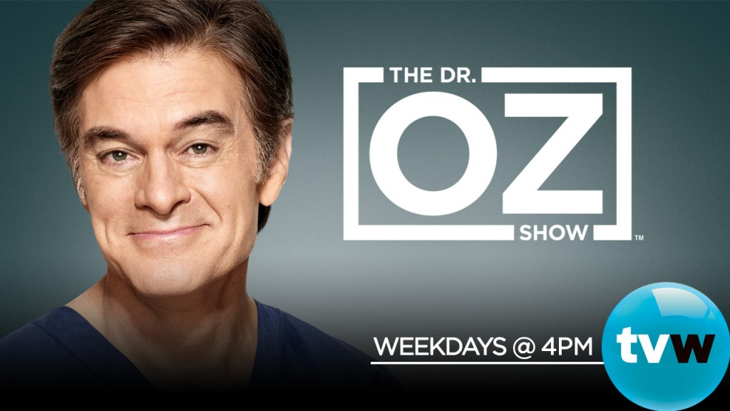 Dr Oz is on weekdays at 4pm