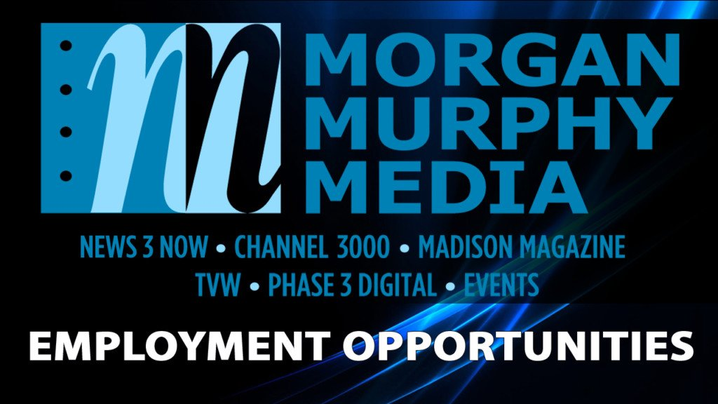 Morgan Murphy Media Employment