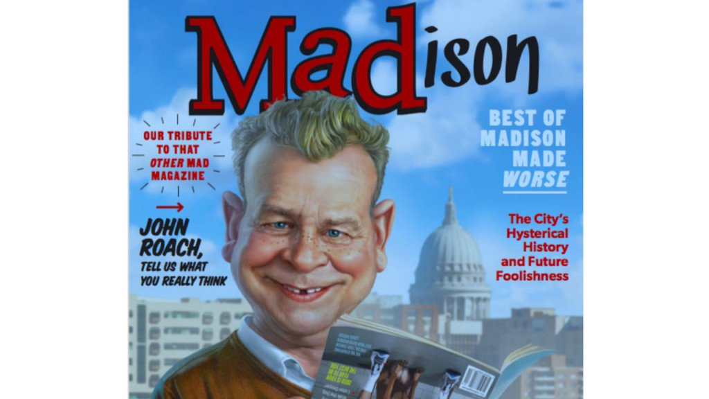 flip cover of MADison Magazine featuring john roach in front of an illustrated capitol