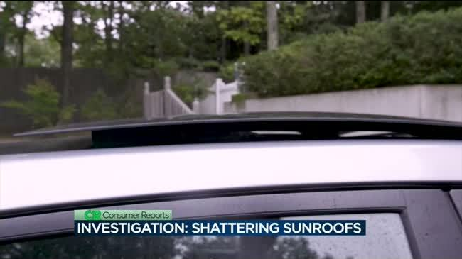 Consumer Reports: Tracking issues with shattered sunroofs