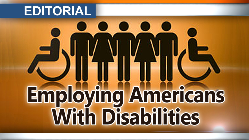 Editorial: Employing Americans with disabilities