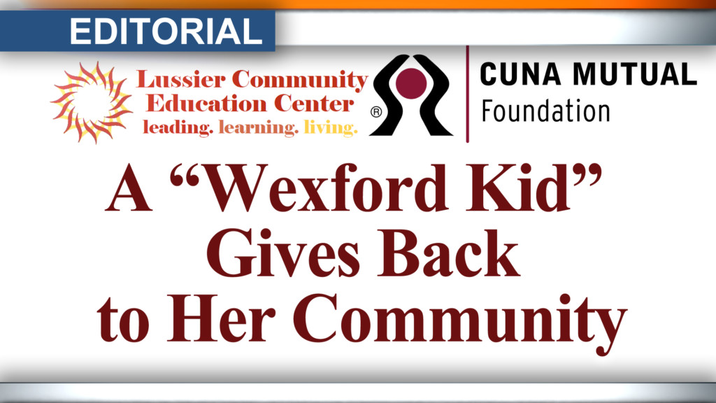 Editorial: A 'Wexford Kid' gives back to her neighborhood