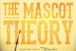 The Mascot Theory Infuses Latest Album with Nashville Flavor