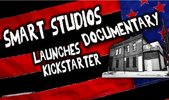'The Smart Studios Story' Documentary Kickstarter Campaign is Underway