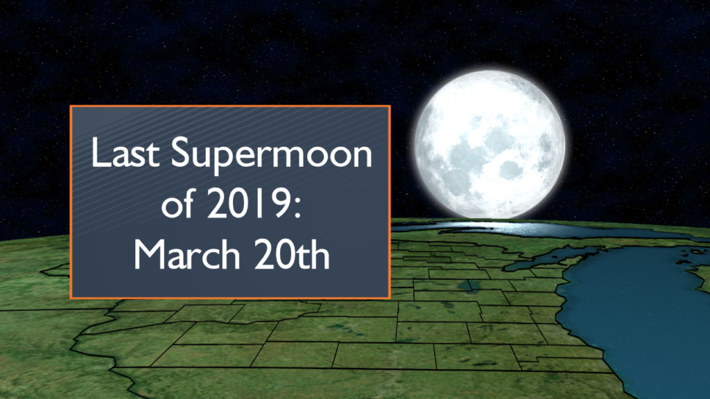 Final supermoon of 2019 comes with first day of spring