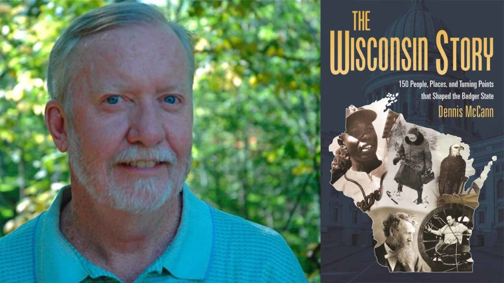 The return of Dennis McCann's 'Wisconsin Story'