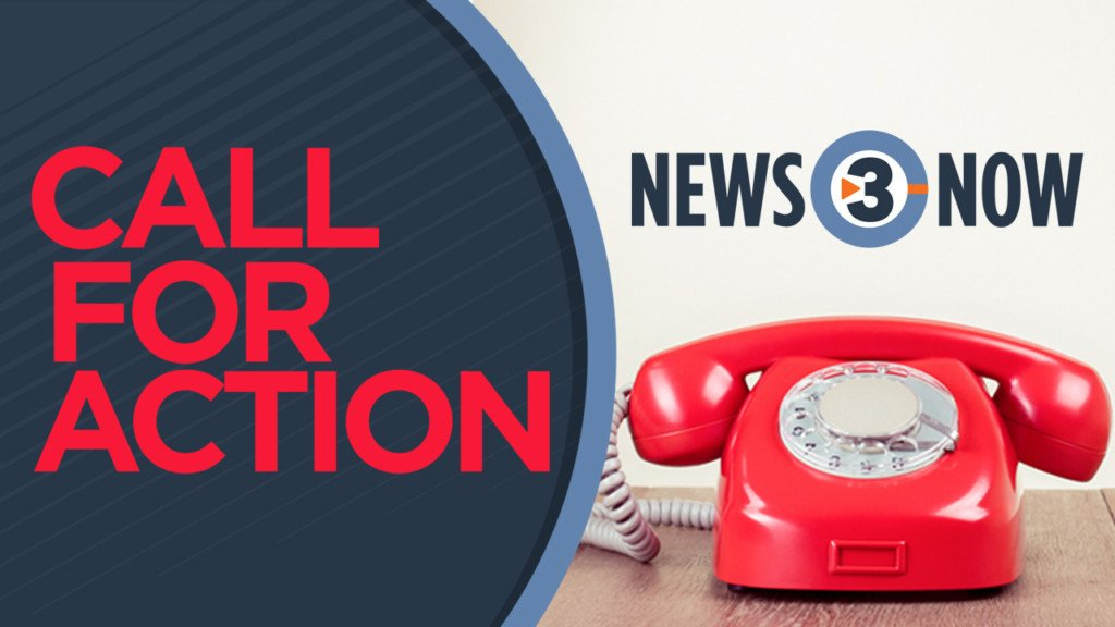Join the News 3 Now Call For Action Team