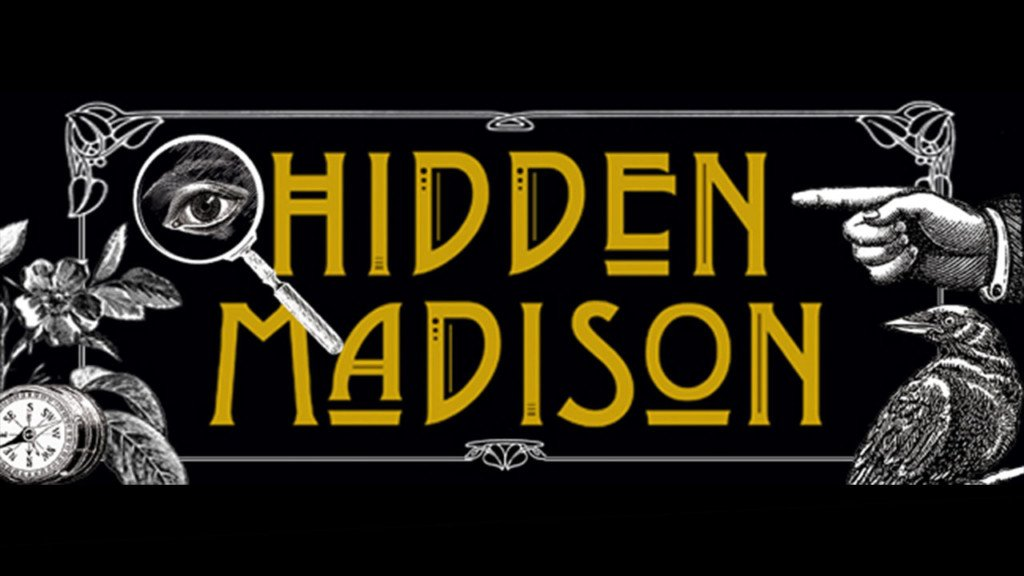 Hidden Madison: Uncover 32 secrets of the city