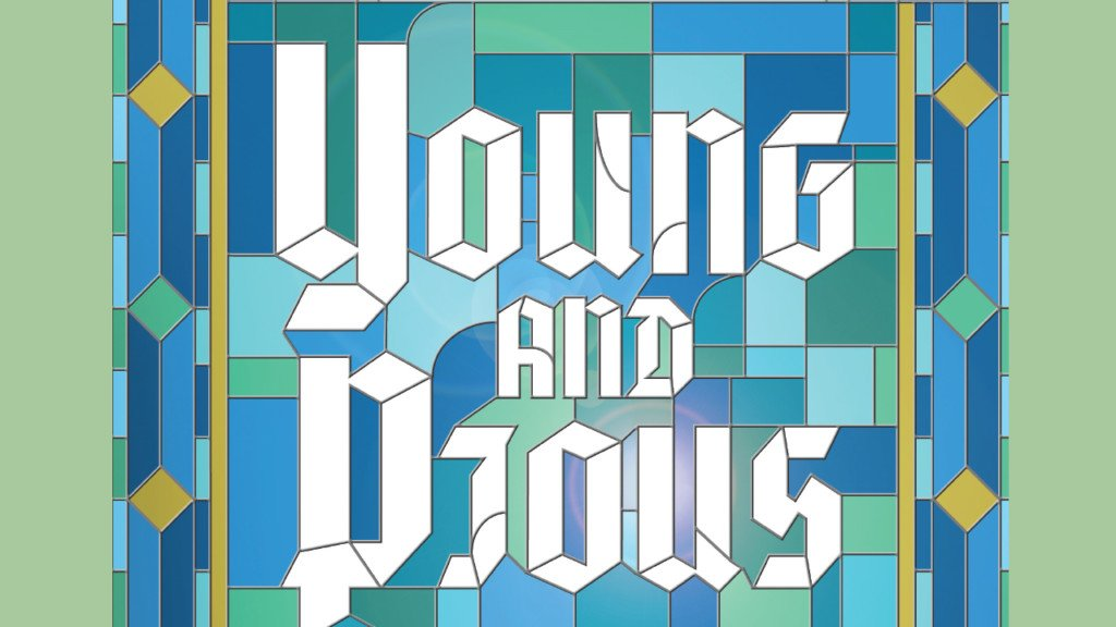 Young and Pious