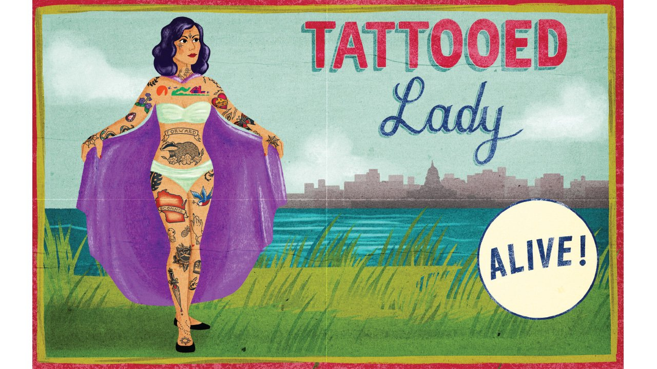 "an illustration of a woman covered in Wisconsin-themed tattoos with a cape and the headline ""Tattooed Lady Alive!"""