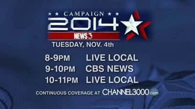 Campaign 2014: Connect with News 3 on Election Night