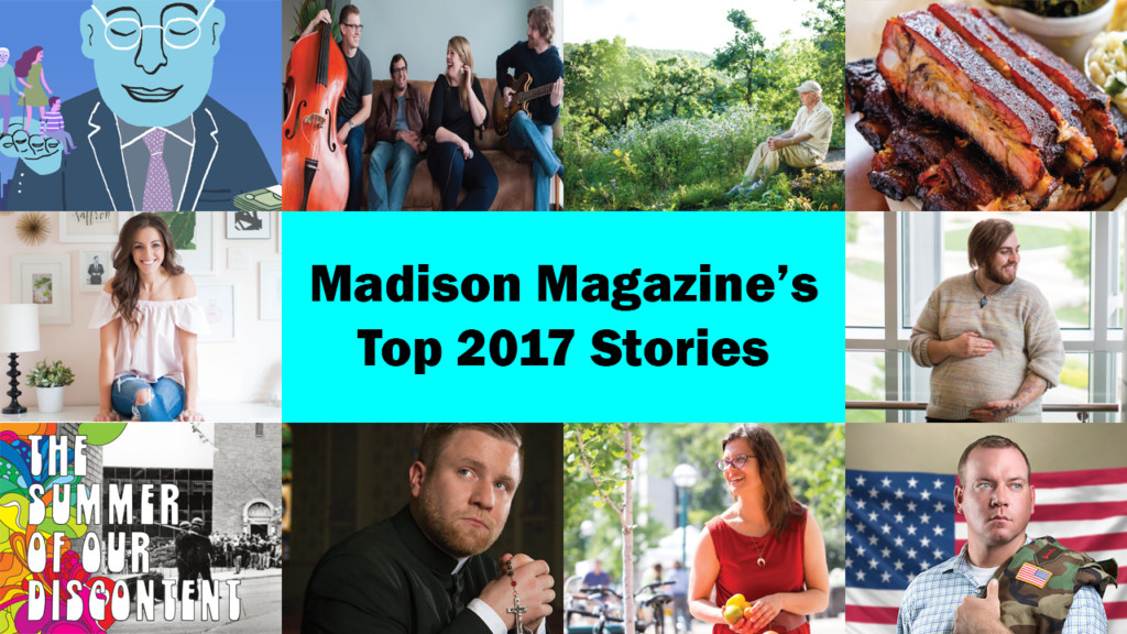Madison Magazine's top 10 stories from 2017