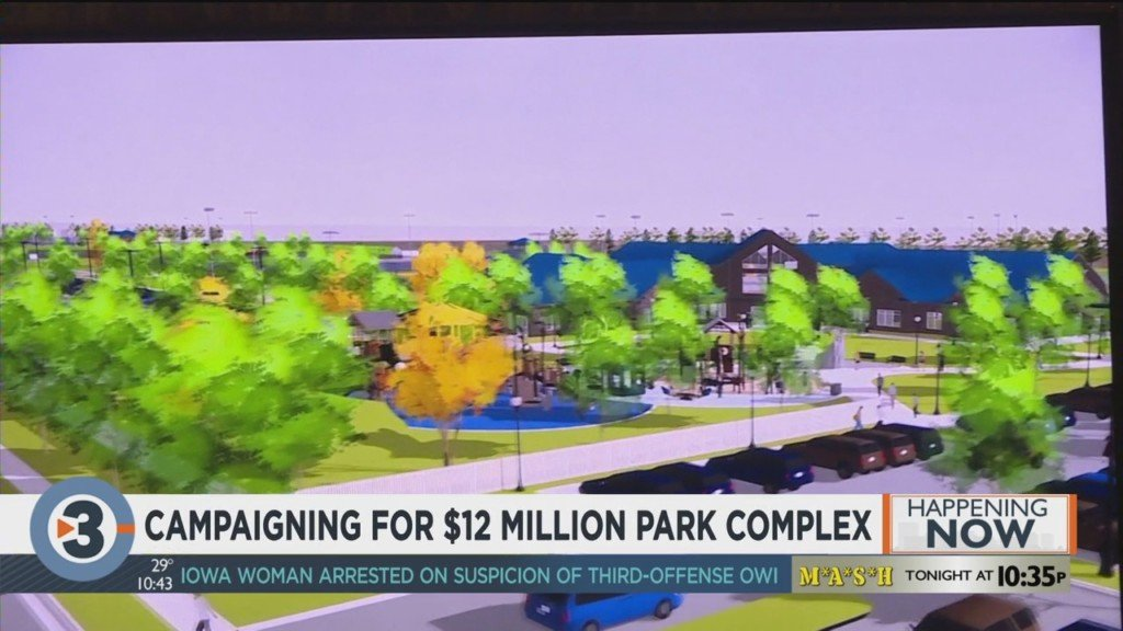 Campaigning for $12M park complex