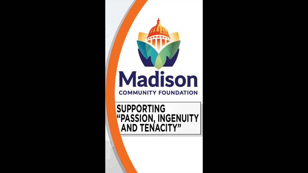 "Editorial: MADISON COMMUNITY FOUNDATION – SUPPORTING ""PASSION, INGENUITY AND TENACITY"""