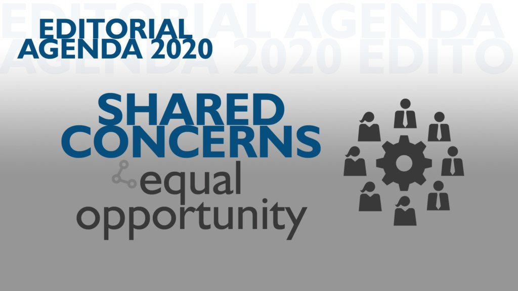 Editorial Agenda 2020 Shared Concerns Equal Opportunity