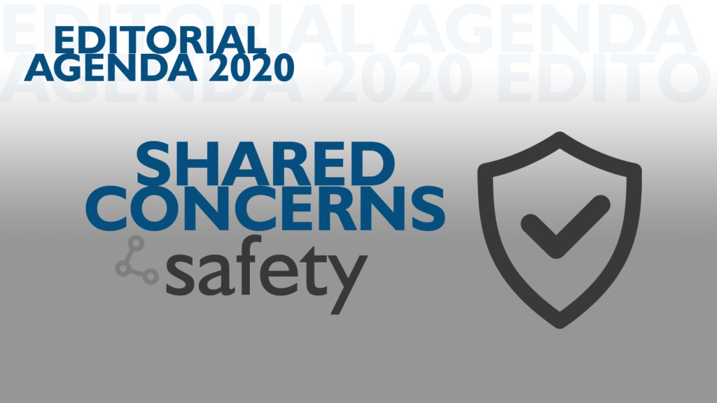 Editorial Agenda: Shared Concerns and Safety