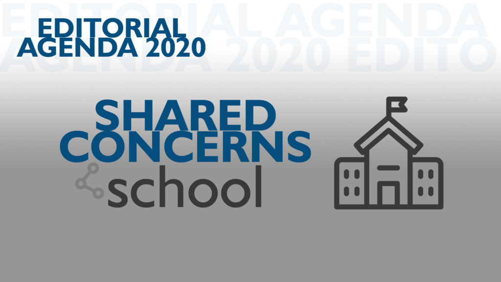 Editorial Agenda 2020 Shared Concerns - School