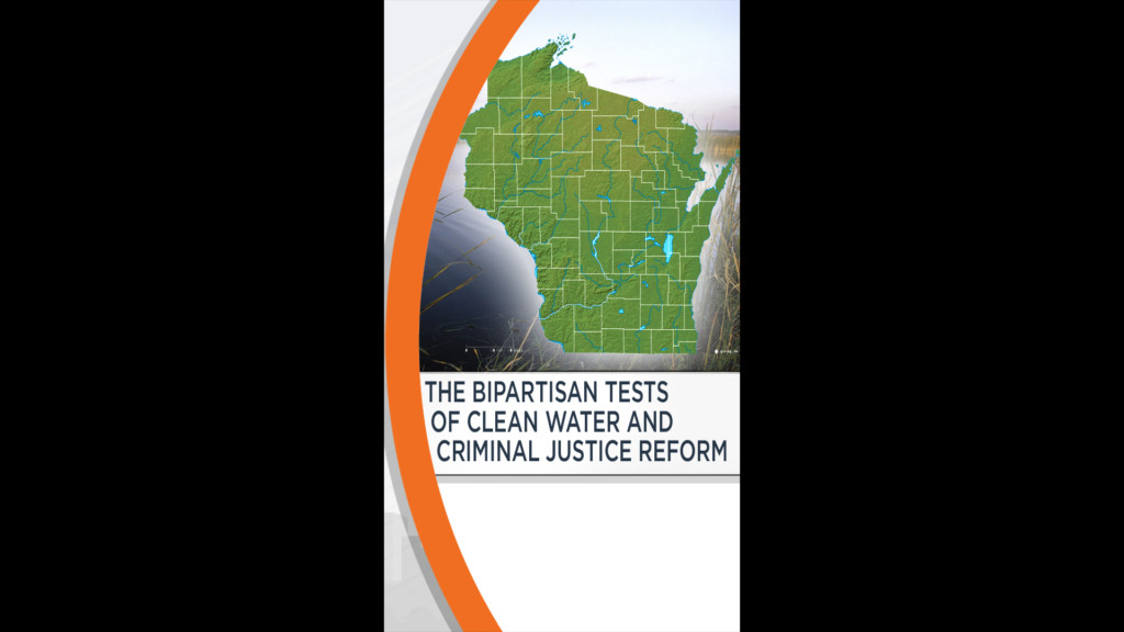 Editorial: THE BIPARTISAN TESTS OF CLEAN WATER AND CRIMINAL JUSTICE REFORM