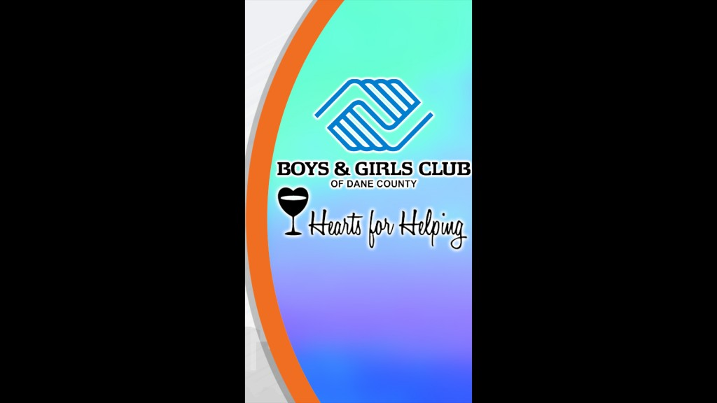 Editorial: BOYS AND GIRLS CLUBS OF DANE COUNTY – HEARTS FOR HELPING