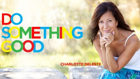 Do Something Good image with Charlotte Deleste