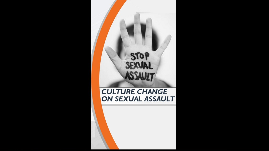 Editorial: CULTURE CHANGE ON SEXUAL ASSAULT
