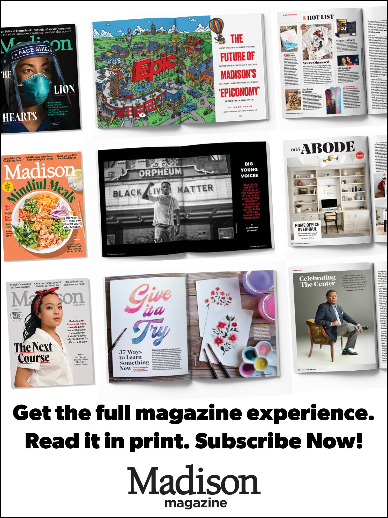 """Image with covers of the magazine with text that says """"Get the full magazine experience. Read it in Print. Subscribe Now!"""""""