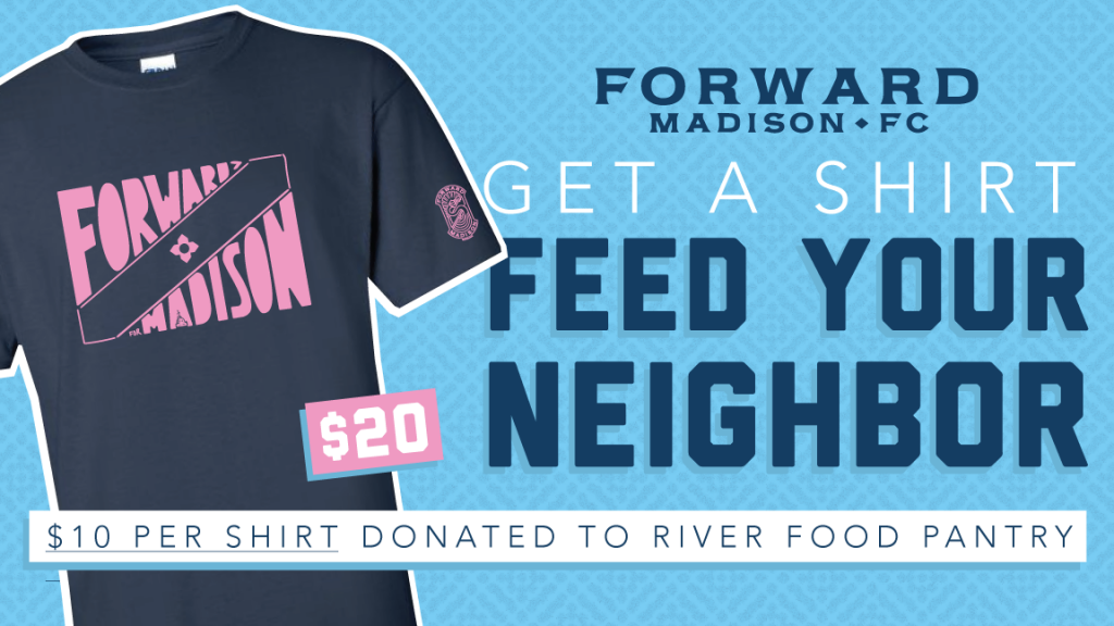 A graphic for Forward Madison FC's t-shirt fundraiser