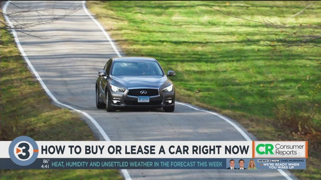 Consumer Reports: How To Buy Or Lease A Car Right Now