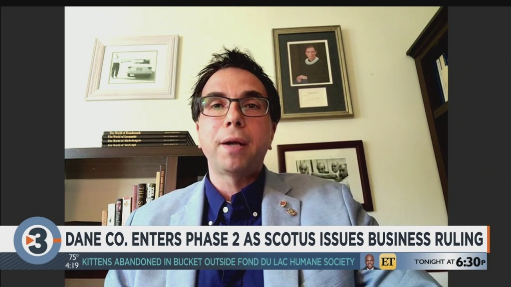 Professor Discusses Dane County Phase 2, U.s. Supreme Court Ruling's Effects On Business