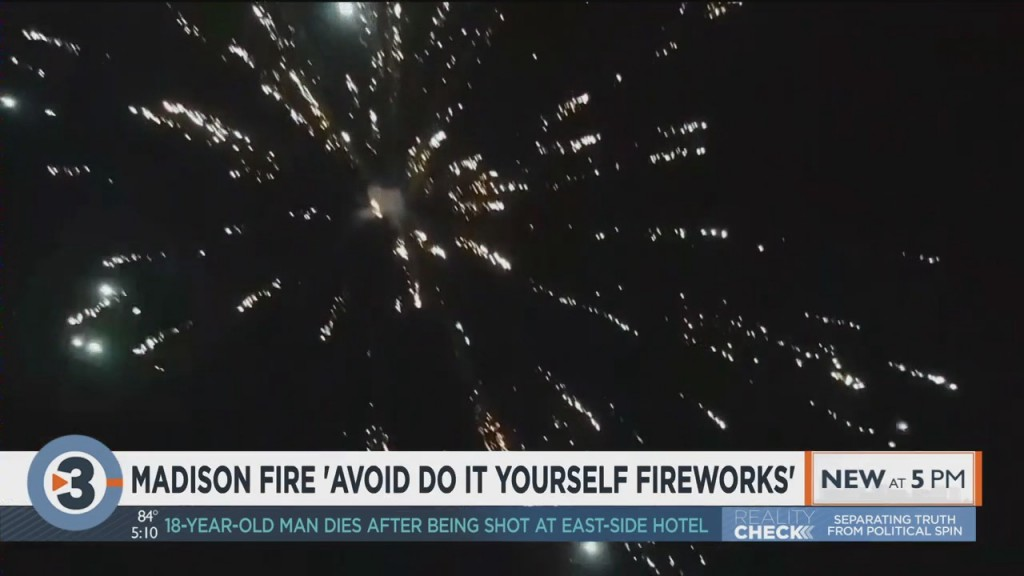 Madison Fire Asking Public To Avoid 'do It Yourself' Fireworks